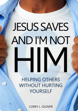 Jesus Saves & I'm Not Him